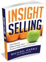 Insight Selling by Michael Harris
